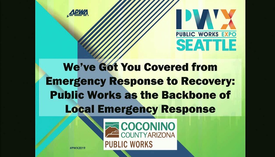 We've Got You Covered from Emergency Response to Recovery: Public Works as the Backbone of Local Emergency Response icon