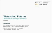 Watershed Futures: Intersections of Design and Policy - 1.5 PDH (LA CES/HSW)