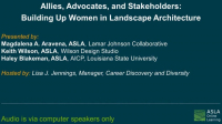 Allies, Advocates, and Stakeholders: Building Up Women in Landscape Architecture - 1.0 PDH (LA CES/non-HSW)