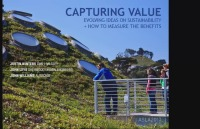 Capturing Value: Evolving Ideas on Sustainability and How to Measure the Benefits - 1.5 PDH (LA CES/HSW)