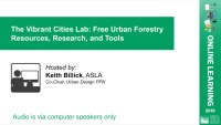 The Vibrant Cities Lab: Free Urban Forestry Resources, Research, and Tools – 1.0 PDH (LA CES/HSW) icon