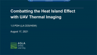 Combatting the Heat Island Effect with UAV Thermal Imaging - 1.0 PDH (LA CES/HSW)