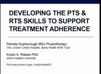 SC07: PT & RT: Developing the PTs & RTs Skills to Support Treatment Adherence