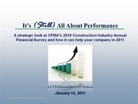 It's Still All About Performance: A Strategic Look at the 2010 CFMA Annual Financial Survey of the Construction Industry and How It Can Help You and Your Company in 2011 icon