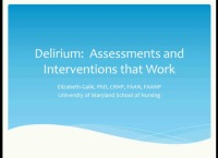 Delirium: Assessment and Interventions that Work