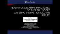 Keynote Address - Health Policy: APRNs Working to the Full Extent of the Law