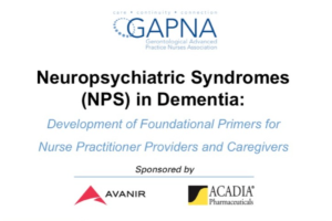 Neuropsychiatric Syndromes (NPS) in Dementia: Development of Foundational Primers for Nurse Practitioner Providers and Caregivers