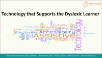 Technology That Supports the Dyslexic Learner
