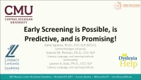 Early Screening Is Possible, Is Predictive, and Is Promising! icon