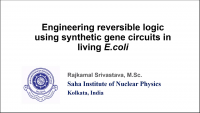Short Talk: Engineering Reversible Logic Based Synthetic Gene Circuits in Living Bacteria and Its Potential Application in Therapeutic Delivery to Human Cancer Cells icon