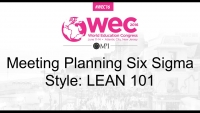 Meeting Planning Six Sigma Style: LEAN 101