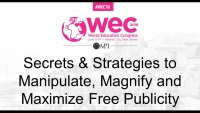 Secrets & Strategies to Manipulate, Magnify and Maximize Free Publicity