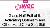 Glass Half Full of It: Activating Optimism and Other Hard Core Soft Skills