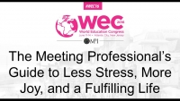 The Meeting Professional's Guide to Less Stress, More Joy, and a Fulfilling Life