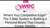What's Your Competitive Edge? The 3 Step System to Building a Personal Brand That Creates Career Stability