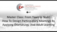 Master Class: From Yawn to Yeah! How To Design Participatory Meetings By Applying Dramaturgy And Adult Learning icon