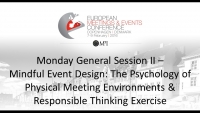 Monday General Session II – Mindful Event Design: The Psychology of Physical Meeting Environments & Responsible Thinking Exercise icon