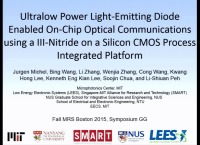 GG1.01 - Ultralow Power Light-Emitting Diode Enabled On-Chip Optical Communications using a III-Nitride on a Silicon CMOS Process Integrated Platform icon