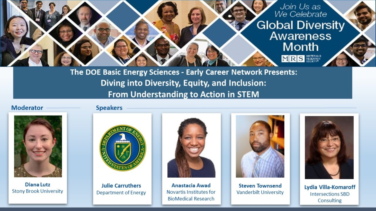 The DOE Basic Energy Sciences - Early Career Network Presents: Diving into Diversity, Equity, and Inclusion: From Understanding to Action in STEM (Rebroadcast)