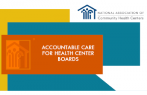 Accountable Care for Health Center Boards (eLearning)