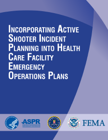 Planning for an Active Shooter in Health Care Facilities (Toolkit)