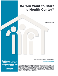 So You Want to Start a Health Center?
