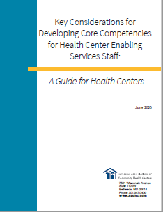 Key Considerations for Developing Core Competencies for Health Center Enabling Services Staff: A Guide for Health Centers