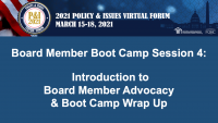 Board Member Boot Camp (Session 4):  Introduction to Board Member Advocacy and Boot Camp Wrap Up - **Separate Registration Required** icon