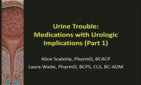 Urine Trouble: Medications with Urologic Implications - Kick-off Session