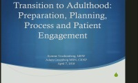 Transition to Adulthood: Preparation, Planning, Process, and Patient Engagement