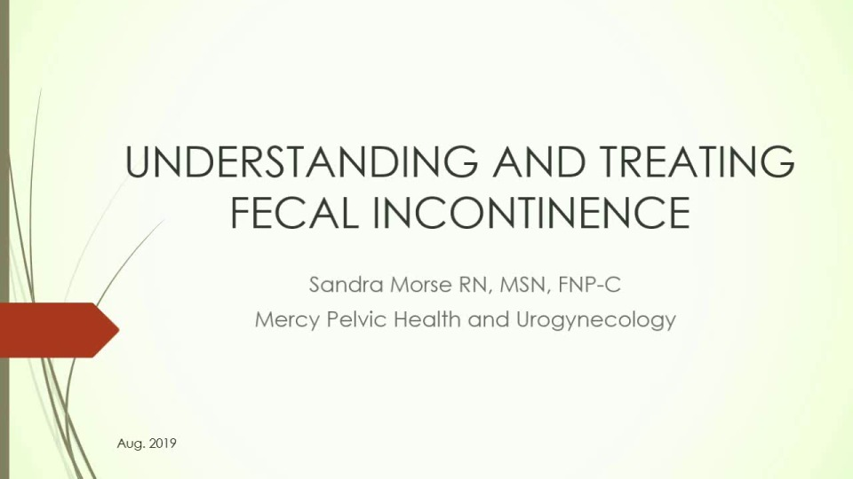 Fecal Incontinence Evaluation and Treatments