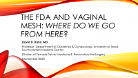 The FDA and Vaginal Mesh; Where do we go from here? icon