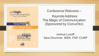 Conference Welcome -  Keynote Address: The Magic of Communication (Sponsored by ConvaTec) icon