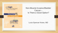 Non-Muscle Invasive Bladder Cancer - Is There a Good Option?