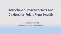 Over-the-Counter Products and Devices for Pelvic Floor Health