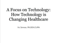 A Focus on Technology: How Technology is Changing Healthcare icon