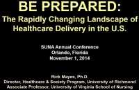 Be Prepared! The Rapidly Changing Landscape of Healthcare Delivery in the U.S.