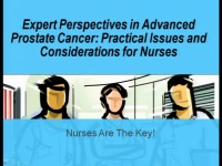 Expert Perspectives in Advanced Prostate Cancer: Practical Issues and Considerations for Nurses