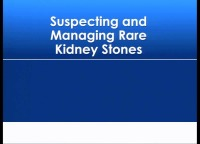 """Product Theater """"Diagnosing and Managing Rare Kidney Stones"""""""
