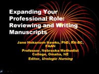 Expanding Your Professional Role: Reviewing and Writing Manuscripts