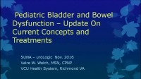 Pediatric Bladder and Bowel Dysfunction - Update on Current Concepts and Treatment