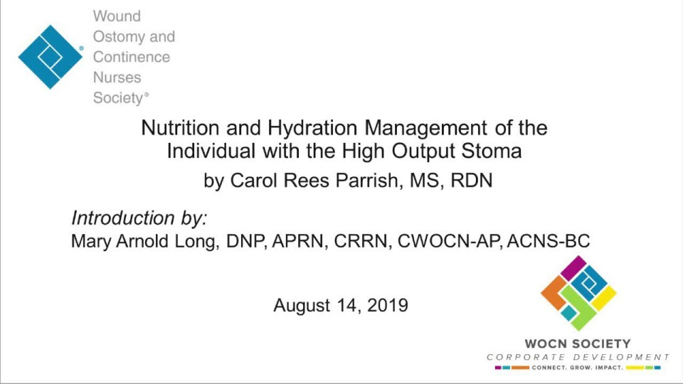 Nutrition and Hydration Management of the Individual with a High Output Stoma