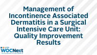 Management of Incontinence Associated Dermatitis in a Surgical Intensive Care Unit: Quality Improvement Results