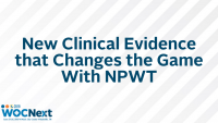 New Clinical Evidence that Changes the Game With NPWT