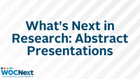What's Next in Research: Abstract Presentations (W,O,C)