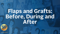 Flaps and Grafts: Before, During and After icon