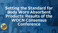Setting the Standard for Body Worn Absorbent Products: Results of the WOCN Consensus Conference icon