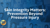 Skin Integrity Matters: Prevention Beyond Pressure Injury icon