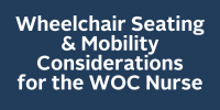 Wheelchair Seating & Mobility Considerations for the WOC Nurse icon