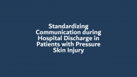 Standardizing Communication during Hospital Discharge in Patients with Pressure Skin Injury icon